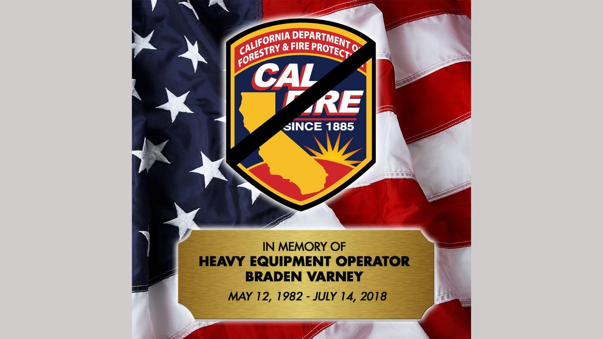 The Cal Fire released this image remember firefighter Braden Varney who died in the Ferguson...
