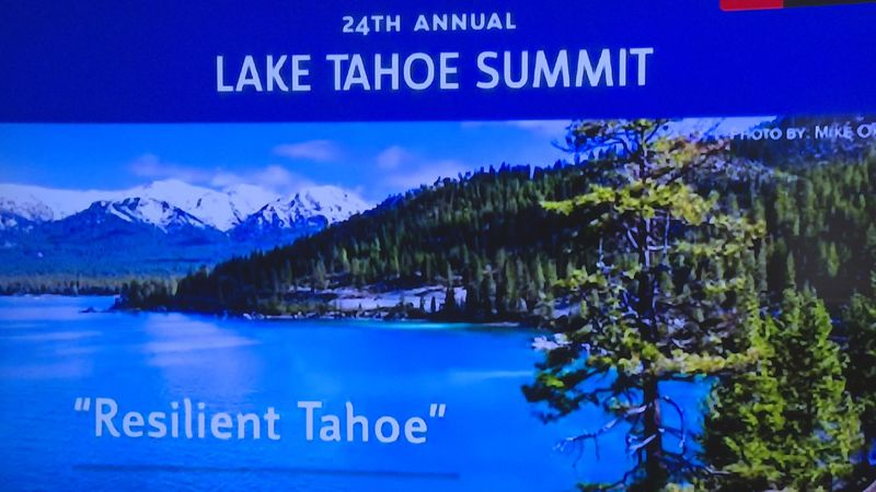 """The 24th annual Tahoe Summit's theme was """"Resilient Tahoe."""""""