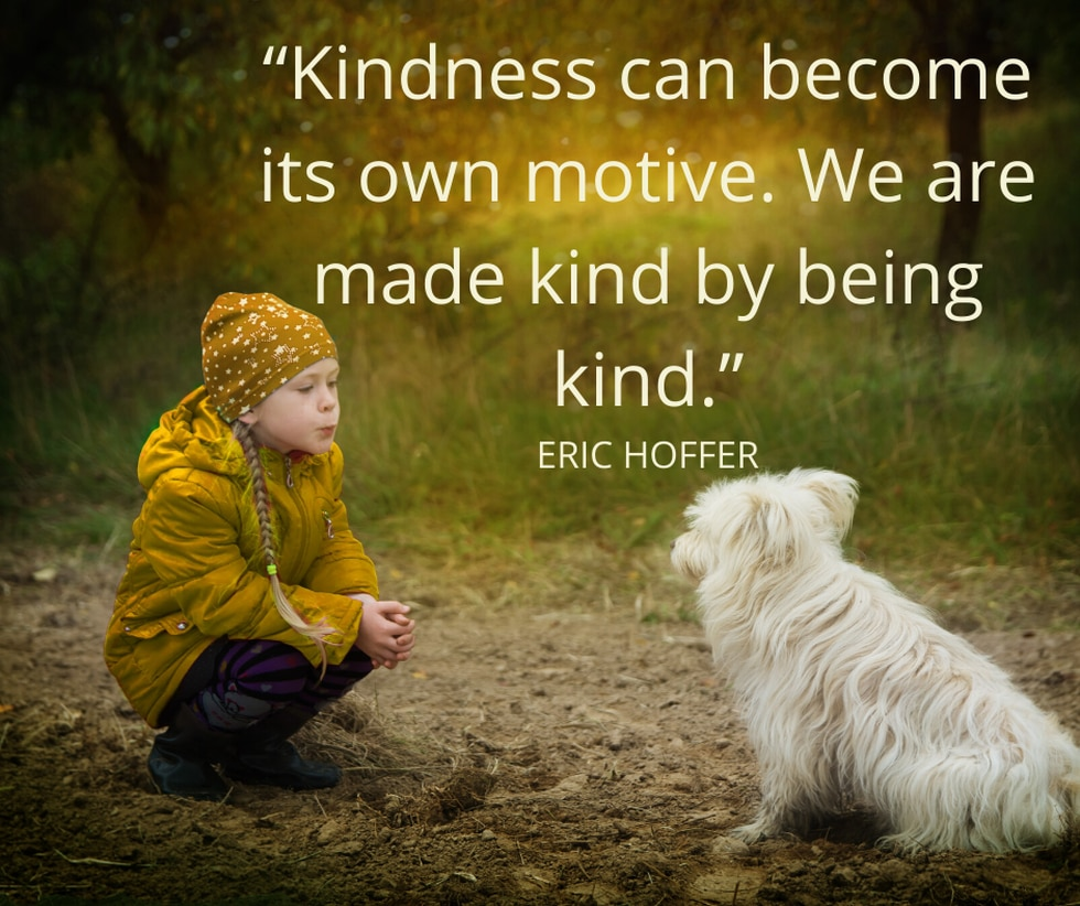Kindness can become its own motive